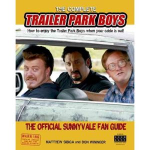 Enjoy Trailer Park Boys When The Cable Is Out - Sunnyvale Fan Guide Paperback & Kindle Edition