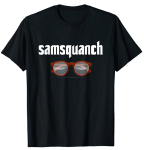 Samsquanch Funny Trailer Park Shirt - Big Bubbles Glasses Print