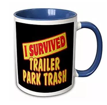 i survived trailer park trash mug