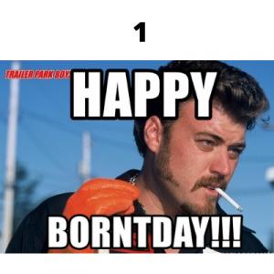 trailer park boys birthday meme 1