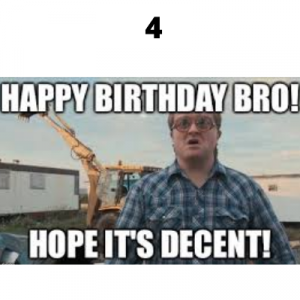 trailer park boys birthday meme 4
