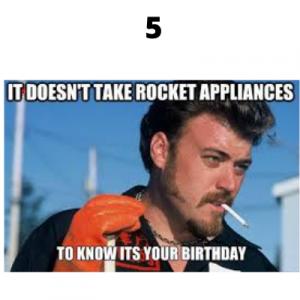 trailer park boys birthday meme 5